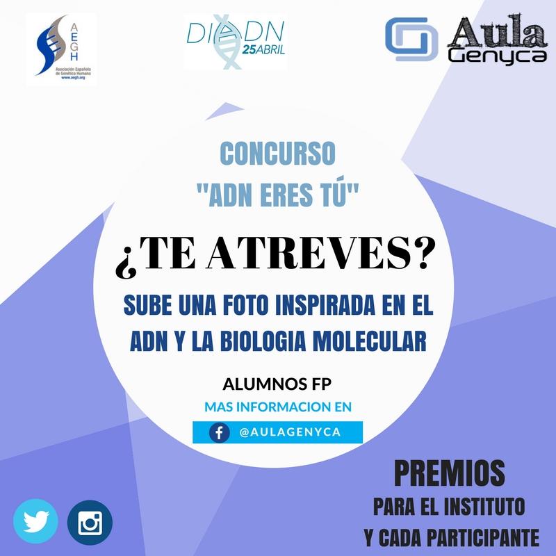 """Concurso Día del ADN 2018: """"ADN ERES TÚ"""""""